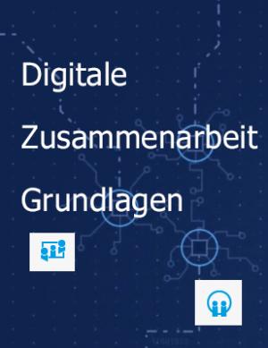 Digitale Zusammenarbeit Grundlagen